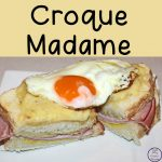 Croque Madame, is a French recipe, that is a wonderful way to start the day.