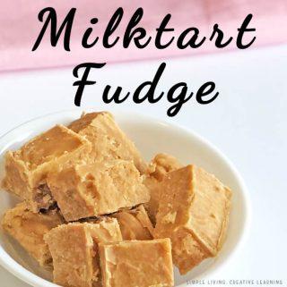 Milktart Fudge