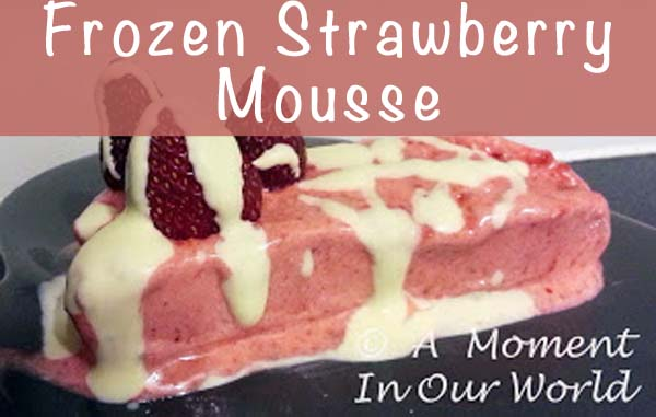 Frozen Strawberry Mousse