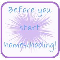 Before you Start Homeschooling