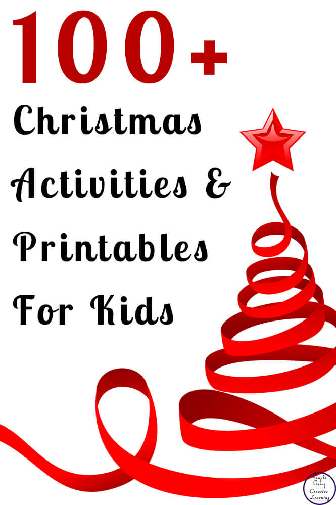 100+ Christmas Activities and Printables for Kids - Simple Living ...