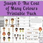 This Jospeh and the Coat of Many Colours Printable Pack will help children learn about this amazing story of faith, trust and patience.