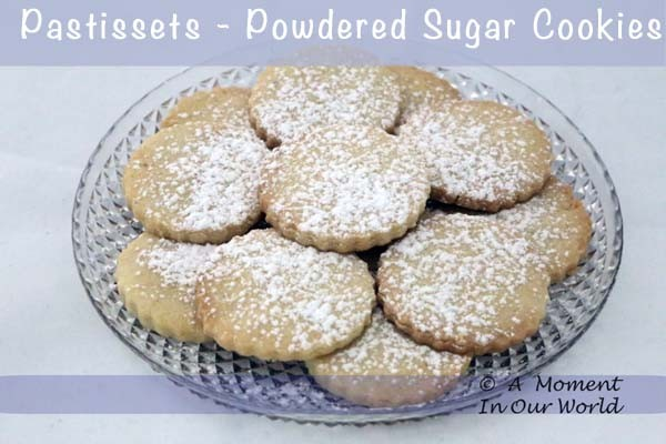 Pastissets – Powdered Sugar Cookies from Spain A