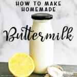 Make Homemade Buttermilk