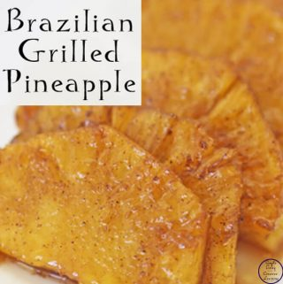 This Brazilian Grilled Pineapple was easy to make and smelled so nice while cooking, and tasted great when done.