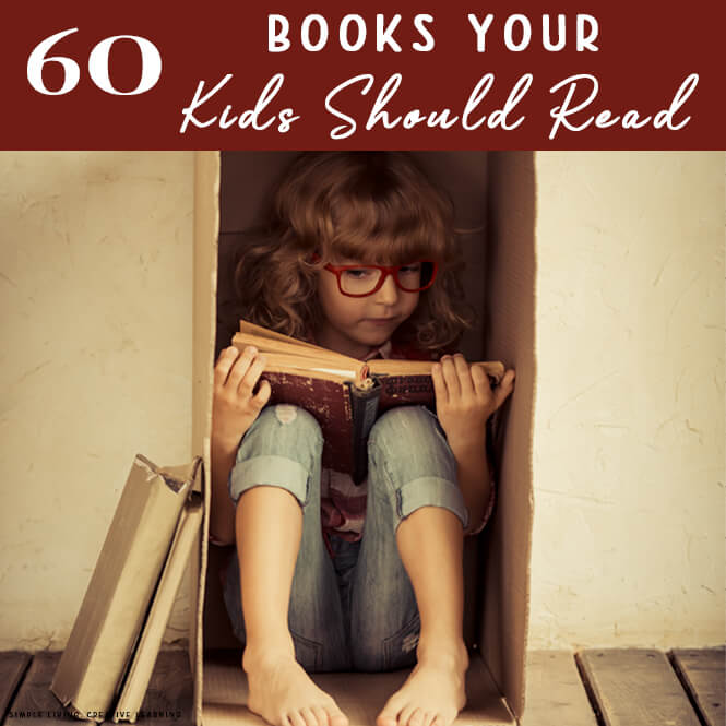 60 Books Your Kids Should Read