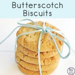 These 4 ingredient Butterscotch Biscuits are just delicious, especially with a hot cuppa for morrning or afternoon tea with friends and family.