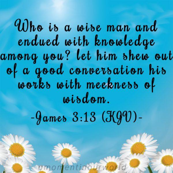 Monday Memory Verse Printable Pack: James 3:13