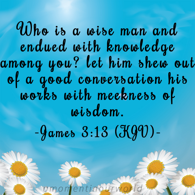 Monday Memory Verse Printable Pack: James 3:13