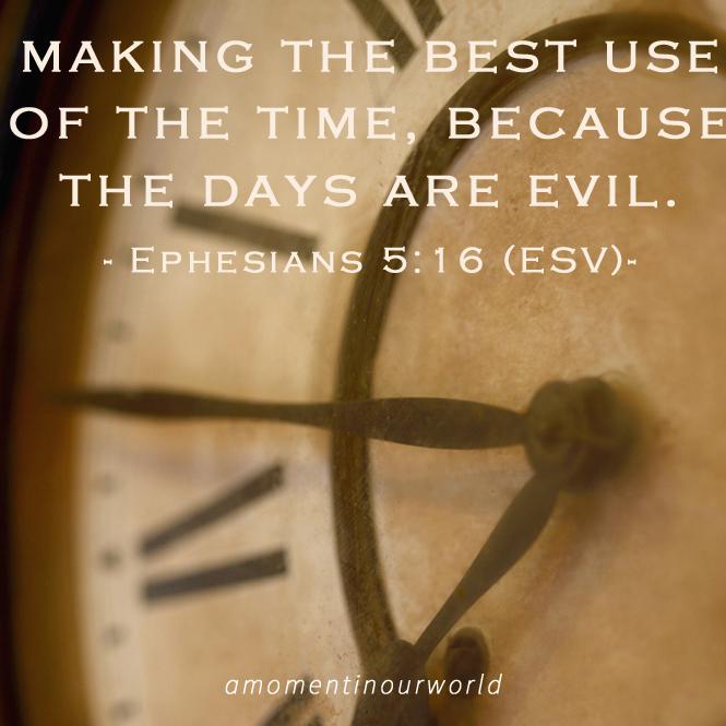 Monday Memory Verse: Ephesians 5:16