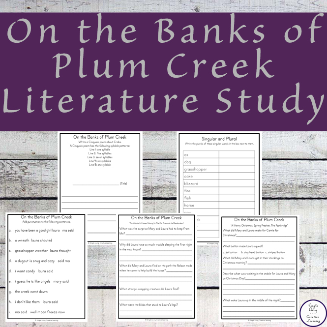 On the Banks of Plum Creek Literature Study for Laura Ingalls Wilder 4th Book in the Little House Series.