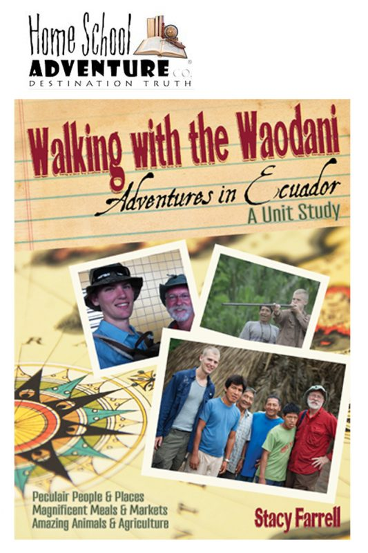 Walking with the Waodani - A Unit Study