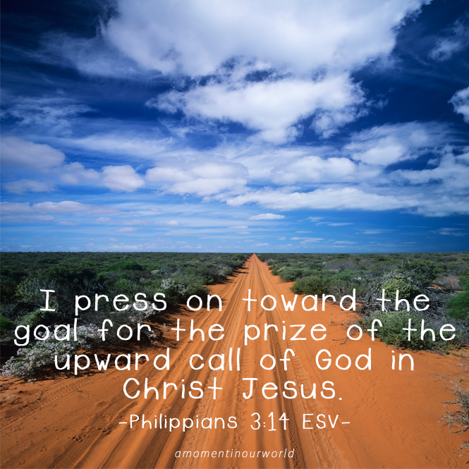 Monday Memory Verse: Philippians 3:14