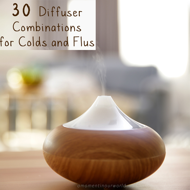 30 Diffuser Combinations for Colds and Flus {+ Free Printable}