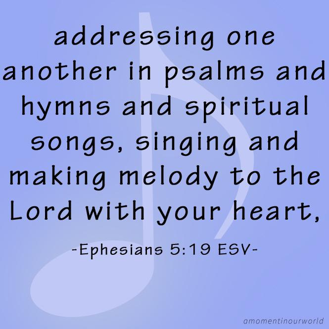 Monday Memory Verse: Ephesians 5:19