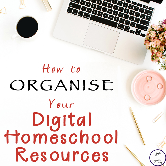 This is how I am organising our digital homeschool resources for easy access.
