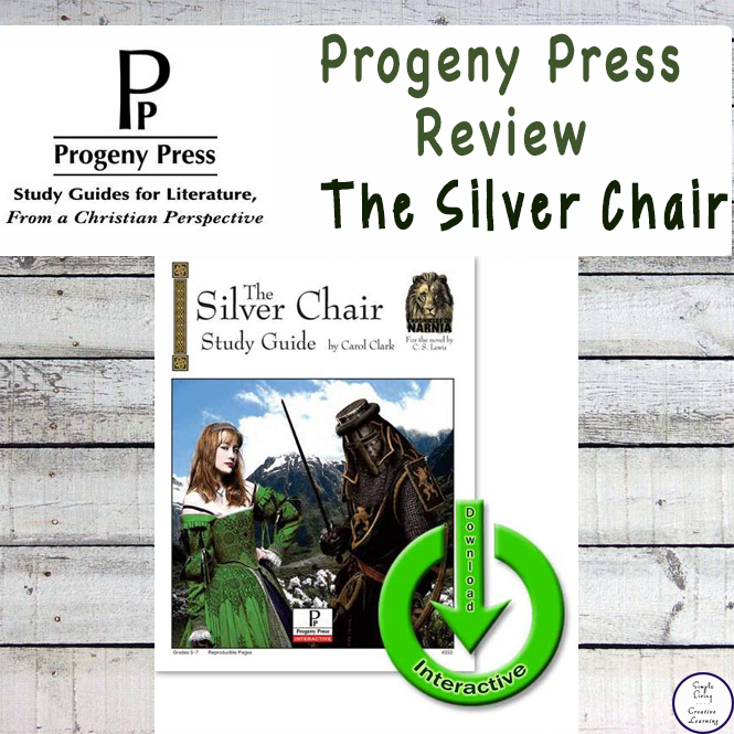 Progeny Press Literautre Studies Review - The Silver Chair Study Guide.