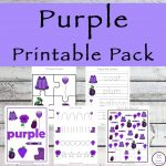 This Purple Printable Pack is aimed for children aged 3 - 9 and contains a variety of activities; simple math concepts, literacy and hands-on activities with a 'purple' theme.