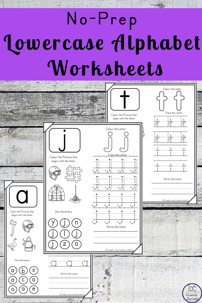 No-Prep Lowercase Alphabet Worksheets - Simple Living. Creative Learning