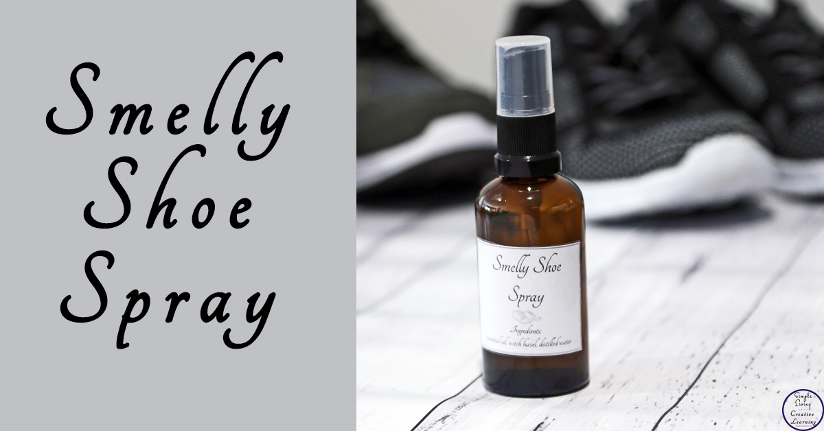 Diy Smelly Shoe Spray Simple Living Creative Learning