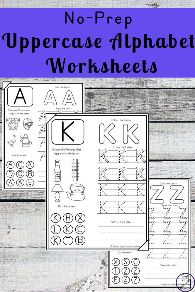 No-Prep Uppercase Alphabet Worksheets - Simple Living. Creative Learning