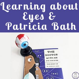 Learning about Eyes and Patricia Bath