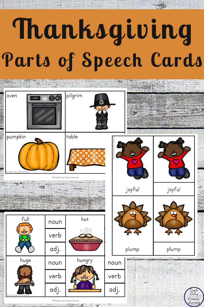 These Thanksgiving Parts of Speech Cards are can be used in a variety of ways to teach your children about nouns, verbs and adjectives.