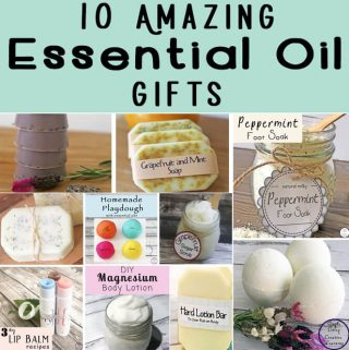 10 Amazing Essential Oil gifts that are easy to make using natural and organic products that all friends, family, teachers and kids will enjoy!