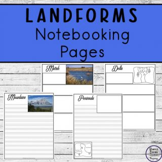 To learn more about them, these Landforms Notebooking Pages cover 32 different landforms and are a wonderful way to record your research.