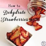 Strawberries that have been dehydrated are a lovely, and convenient snack that can be snacked on as they are or added to salads or muffins.