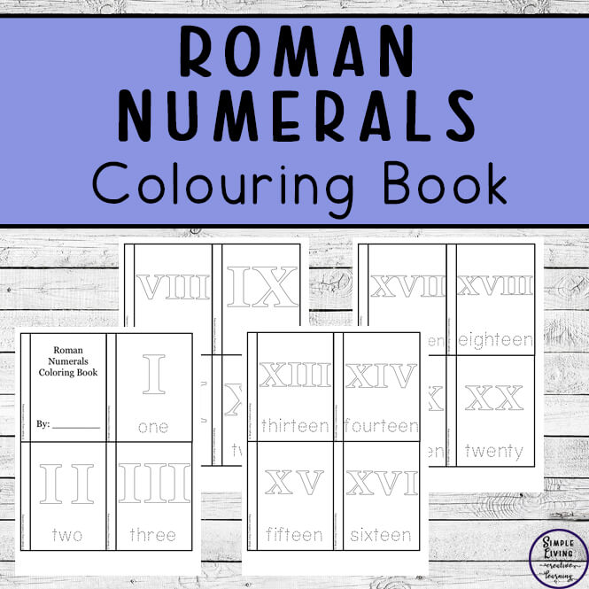 Learning about Roman Numerals can be so much fun, wtih these Roman Numeral Colouring Pages that can made into a book or used in matching games.