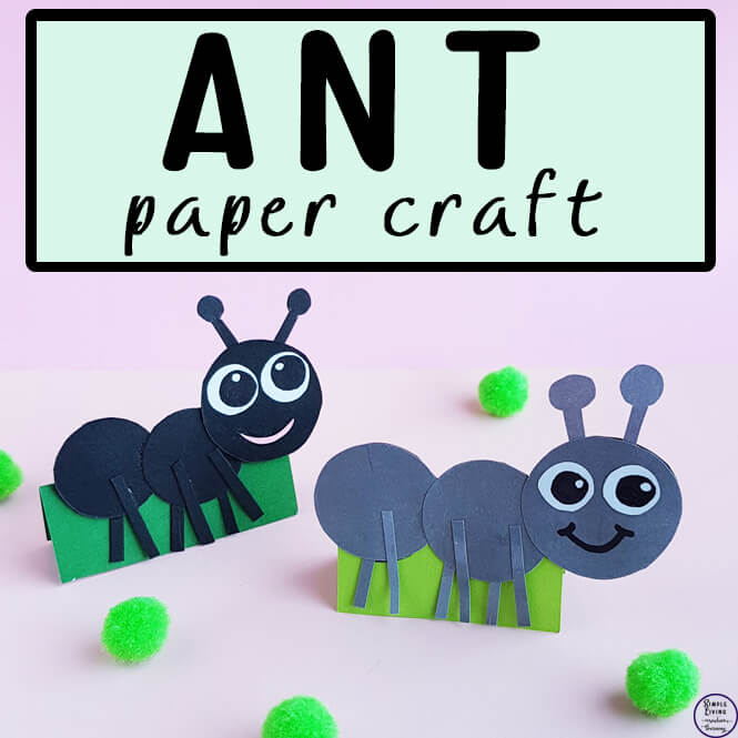 Kids love to watch these tiny creatures running around in the garden. Now they can bring the ants inside with this cute ant paper craft.