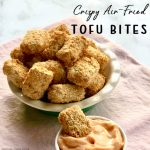 Crispy Air-Fried Tofu Bites
