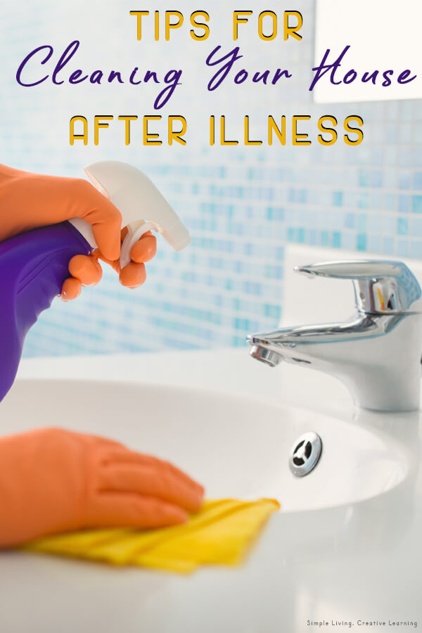 Cleaning house after illness