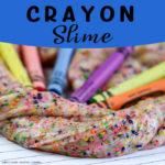 Fun DIY Crayon Slime