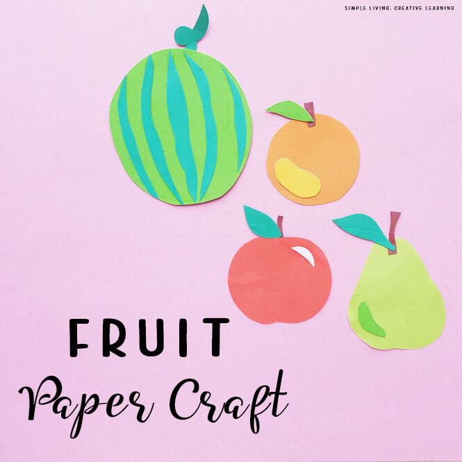 Fruit Paper Craft Activity