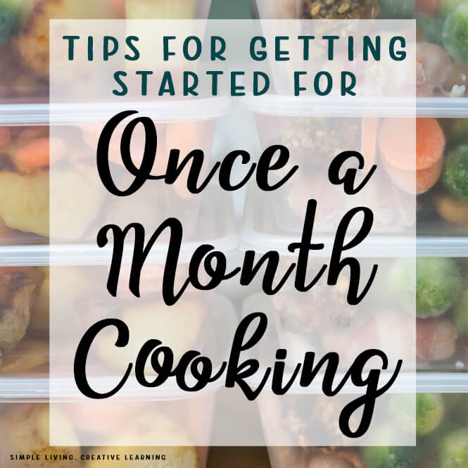 Tips for Getting Started for Once a Month Cooking
