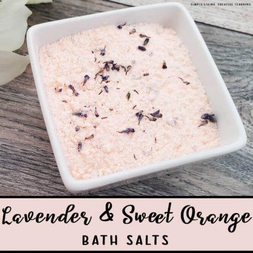 Lavender and Sweet Orange Bath Salts