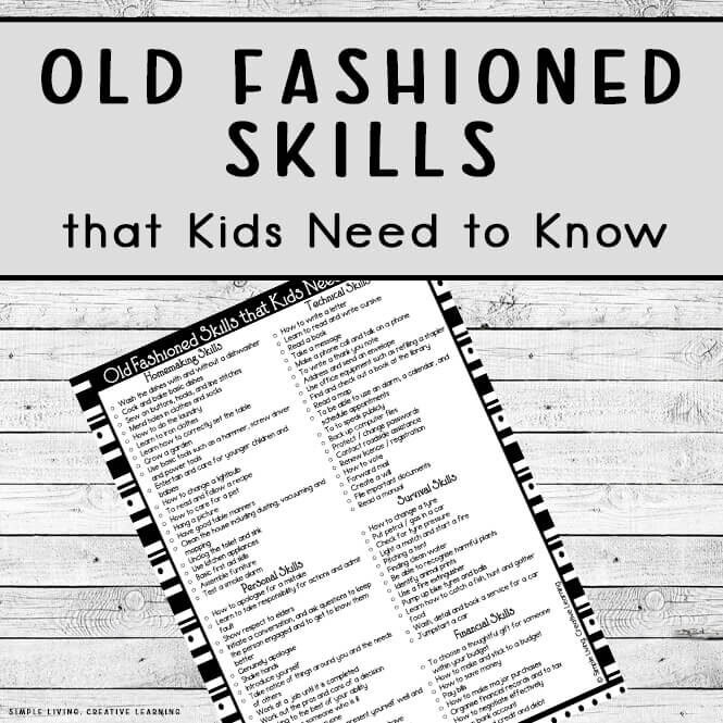 Old Fashioned Skills that Kids Need to Know